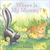 Where Is My Mommy? 0688178243 Book Cover