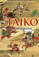 Taiko: An Epic Novel of War and Glory in Feudal Japan 4770015704 Book Cover