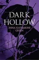 Dark Hollow 1523293608 Book Cover