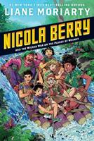 Nicola Berry and the Wicked War on the Planet of Whimsy 0448448483 Book Cover