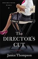 The Director's Cut, A Novel 0800733479 Book Cover