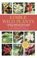 Edible Wild Plants: A North American Field Guide