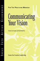 Communicating Your Vision 1882197968 Book Cover