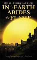 In the Earth Abides the Flame 0316003425 Book Cover