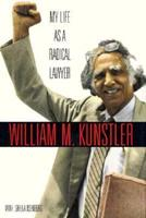 My Life As a Radical Lawyer 1559722657 Book Cover