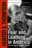 Fear & Loathing in America: The Brutal Odyssey of an Outlaw Journalist 068487315X Book Cover