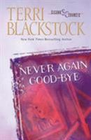 Never Again Good-bye 031020707X Book Cover