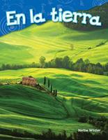 En La Tierra (on Land) (Spanish Version) (Kindergarten) 142584636X Book Cover