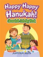 Happy Happy Hanukah!: Chanukah Coloring Book 1683052331 Book Cover