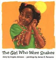 The Girl Who Wore Snakes 0531086410 Book Cover