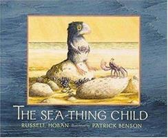 The Sea-Thing Child 0763608475 Book Cover