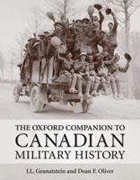 The Oxford Companion to Canadian Military History 0195430883 Book Cover