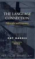 The Language Connection: Philosophy and Linguistics 1855064987 Book Cover