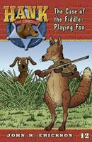The Case of the Fiddle-Playing Fox 0877191700 Book Cover