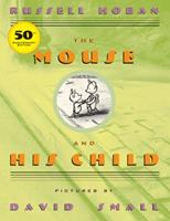 The Mouse and His Child 0439098270 Book Cover