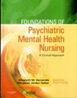 Foundations of Psychiatric Mental Health Nursing: A Clinical Approach