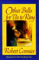 Other Bells for Us to Ring 044022862X Book Cover