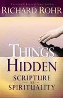 Things Hidden: Scripture as Spirituality 0867166592 Book Cover
