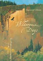 Wilderness Days (Fesler-Lampert Minnesota Heritage) 0816679088 Book Cover