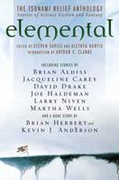 Elemental: The Tsunami  Relief Anthology: Stories of Science Fiction and Fantasy 0765315629 Book Cover
