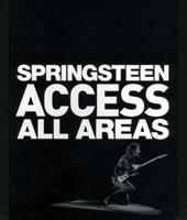 Springsteen Access All Areas 0789303922 Book Cover