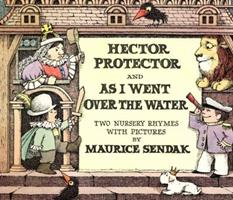 Hector Protector and As I Went Over the Water: Two Nursery Rhymes 0064432378 Book Cover