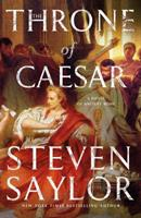 The Throne of Caesar: A Novel of Ancient Rome 125020903X Book Cover