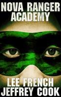 Nova Ranger Academy 1944334270 Book Cover