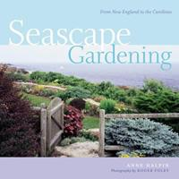 Seascape Gardening: From New England to the Carolinas 1580175317 Book Cover