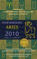 Aries (Super Horoscopes 2010) 0425226514 Book Cover