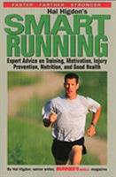 Hal Higdon's Smart Running: Expert Advice On Training, Motivation, Injury Prevention, Nutrition And Good Health 0875965350 Book Cover