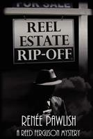Reel Estate Rip-Off 1468016822 Book Cover