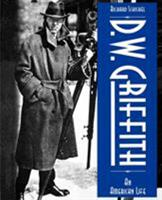 D.W. Griffith: An American Life 087910080X Book Cover
