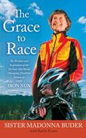 The Grace to Race 1439177481 Book Cover