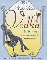 Make Mine Vodka 1584795433 Book Cover