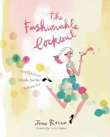 The Fashionable Cocktail: 200 Fabulous Drinks for the Fashion Set 1742706134 Book Cover