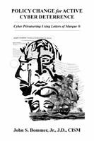 CYBER DETERRENCE Cyber Privateering Using Letters of Marque 0692119043 Book Cover