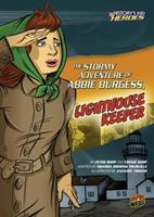 The Stormy Adventure of Abbie Burgess, Lighthouse Keeper 0761361723 Book Cover
