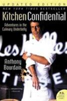 Kitchen Confidential: Adventures in the Culinary Underbelly Book Cover