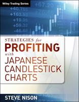Strategies for Profiting With Japanese Candlestick Charts (Wiley Trading) 1592804543 Book Cover