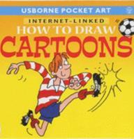 How to Draw Cartoons (Usborne Pocket Art) 074604495X Book Cover