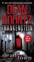 Dean Koontz's Frankenstein: The Dead Town 0553593684 Book Cover