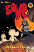 Bone 6: Old Man's Cave 0439706351 Book Cover