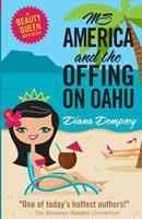Ms America and the Offing on Oahu 1480209929 Book Cover