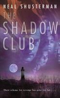 The Shadow Club 0440402719 Book Cover