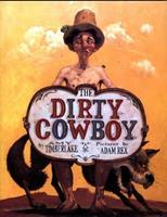 The Dirty Cowboy 0374317917 Book Cover