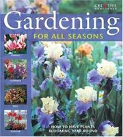 Gardening for All Seasons 1580114067 Book Cover