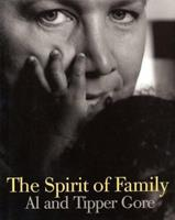 The Spirit of Family 0805068945 Book Cover