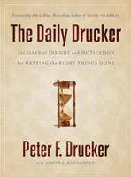 The Daily Drucker: 366 Days of Insight and Motivation for Getting the Right Things Done 0060742445 Book Cover