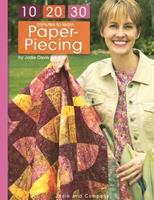 10-20-30 Minutes to Learn Paper-Piecing, Vol. 11 157486064X Book Cover